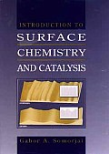 Introduction to Surface Chemistry & Catalysis