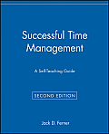 Successful Time Management: A Self-Teaching Guide