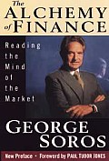 Alchemy Of Finance Reading The Mind Of
