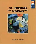 C++ Pointers and Dynamic Memory Management
