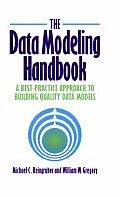Data Modeling Handbook A Best Practice Approach to Building Quality Data Models