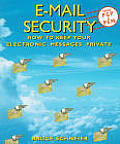 E mail Security How to Keep Your Electronic Messages Private