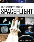 Complete Book of Spaceflight From Apollo 1 to Zero Gravity