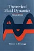 Theoretical Fluid Dynamics (2ND 98 Edition)