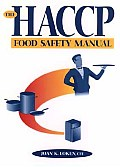 The Haccp Food Safety Manual
