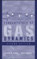Fundamentals of Gas Dynamics (2ND 02 Edition)