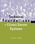 Technical Foundations of Client-Server Systems