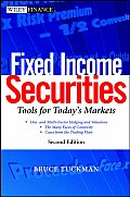 Fixed Income Securities Tools for Todays Markets