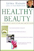 Healthy Beauty: Using Nature's Secrets to Look Great and Feel Terrific Cover