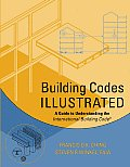 Building Codes Illustrated A Guide to Understanding the International Building Code