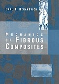 Mechanics of Fibrous Composites (98 Edition)