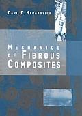 Mechanics of Fibrous Composites (98 Edition)