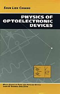 Physics of Optoelectronic Devices (Wiley Series in Pure & Applied Optics)