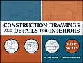 Construction Drawings & Details for Interiors Basic Skills 1st Edition