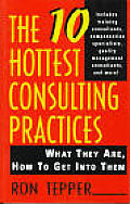 10 Hottest Consulting Practices What They Are How to Get Into Them