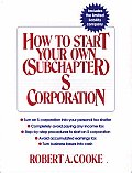 How To Start Your Own Subchapter S Corp