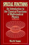 Special Functions: An Introduction to the Classical Functions of Mathematical Physics