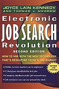 Electronic Job Search Revolution: How to Win with the New Technology That's Reshaping Today's Job Market