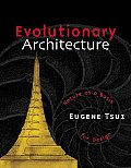 Evolutionary Architecture Nature as a Basis for Design