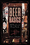 Beer Basics A Quick & Easy Guide