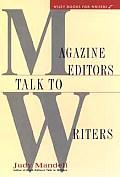 Magazine Editors Talk To Writers