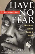 Have No Fear The Charles Evers Story