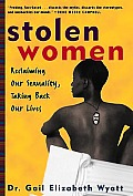 Stolen Women Reclaiming Our Sexuality Ta
