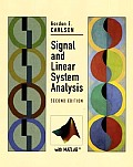 Signal and Linear System Analysis (2ND 98 Edition)