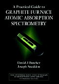 A Practical Guide to Graphite Furnace Atomic Absorption Spectrometry (Chemical Analysis: A Series of Monographs on Analytical Chemistry and Its Applications)