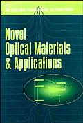 Novel Optical Materials and Applications