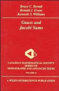 Canadian Mathematical Society Series of Monographs and Advan #21: Gauss and Jacobi Sums