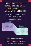 Introduction To Random Signal Analysis and Kalman Filtering : With Matlab Exercises and Solutions - With CD (3RD 97 - Old Edition)