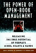 Power of Open Book Management Releasing the True Potential of Peoples Minds Hearts & Hands