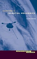 Adventures in Celestial Mechanics (2ND 97 Edition)