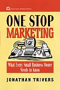 One Stop Marketing Book What Every Small