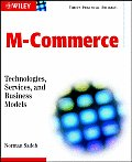 M-Commerce: Technologies, Services, and Business Models