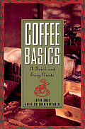 Coffee Basics A Quick & Easy Guide