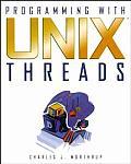 Programming with UNIX Threads