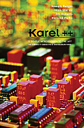 Karel++ : a Gentle Introduction To the Art of Object-oriented Programming (97 Edition)
