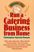 How To Run A Catering Business From Home