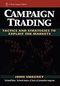 Campaign Trading Tactics & Strategies