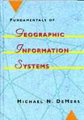 Fundamentals of Geographic Informati 1ST Edition