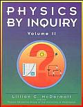 Physics By Inquiry Volume 2 Introduction To Physics
