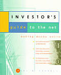 The Investor's Guide to the Net: Making Money Online