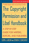 Copyright Permission & Libel Handbook A Step By Step Guide for Writers Editors & Publishers