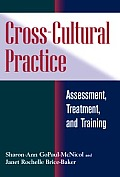 Cross Cultural Practice Assessment Treatment & Training