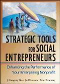 Strategic Tools for Social Entrepreneurs : Enhancing the Performance of Your Enterprising Nonprofit (02 Edition) Cover