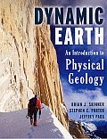 Dynamic Earth: An Introduction to Physical Geology [With CDROM]