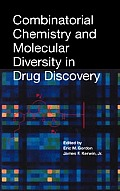 Combinatorial Chemistry and Molecular Diversity in Drug Discovery