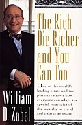Rich Die Richer & You Can Too